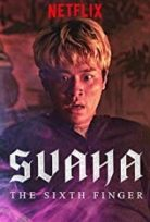 Svaha: The Sixth Finger izle 2019