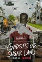Ghosts of Sugar Land – Hayaletler ve Şeker adası izle Türkçe Dublaj