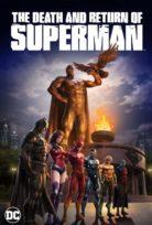 Superman'in Ölümü ve Dönüşü izle Türkçe Dublaj Film