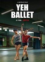 Yeh Ballet HD Filmi İzle | HD