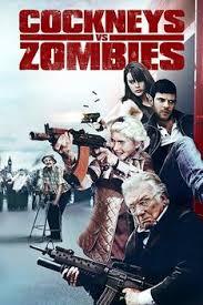 Londralılar Zombilere Karşı – Cockneys Vs Zombies Türkçe Dublaj izle   HD